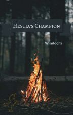 Hestia's Champion by Windoom