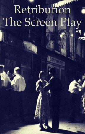 Retribution--a screenplay