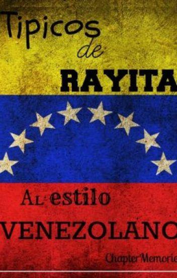 Típicos de Rayita al estilo Venezolano