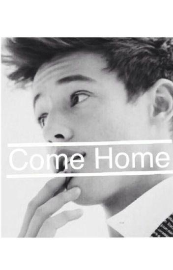 Come Home (Cameron Dallas Fanfic)