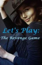 Let's Play: The Revenge Game by zaine_mee