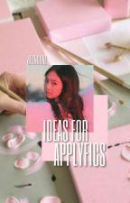 IDEAS FOR APPLYFICS  ↳ ( BLOG ) by jeongunz
