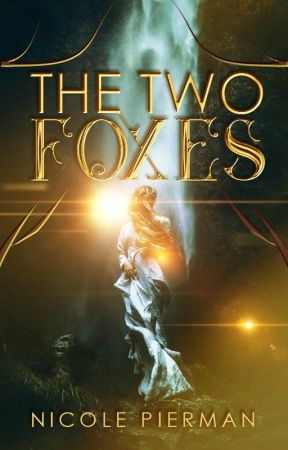 The Two Foxes (Completed, Editing) by AuthorishNicole