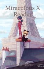 Miraculous ladybug x reader [𝗗𝗜𝗦𝗖𝗢𝗡𝗧𝗜𝗡𝗨𝗘𝗗] by nopetifications