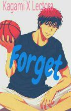 [Forget] Kagami x lectora by YusoroYTaekook