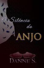 O Silêncio do Anjo by Danne_s
