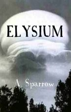 Elysium: Book Six of The Liminality by ASparrow