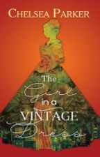 The Girl In A Vintage Dress COMPLETED (Published by PHR) by PHR_Novels