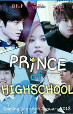Prince of Highschool (학교 왕자)  👑 [Taeyong X Mina] by SHINeeke