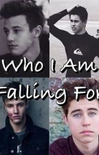 Who Am i Falling For?  (A Nash Grier and Cameron Dallas Story) by Nashty_or_nahh