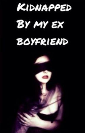 my ex boyfriend