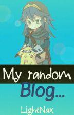 My random Blog by LightNax