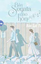 Bản Sonata đào hôn [Hiện đại, sủng] by July_Hoang