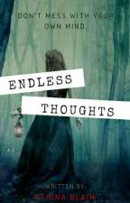 ENDLESS THOUGHTS by athinablain