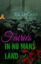 Fairies In No Man's Land by CLIreland
