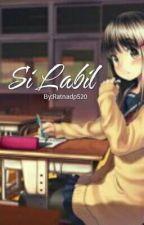 Si Labil by RatnaDP520
