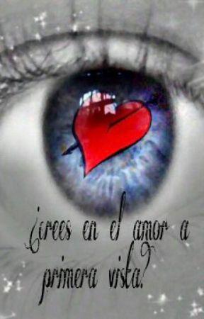 ¿crees en el amor a primera vista?  (PAUSADA) by MyNiall-1D