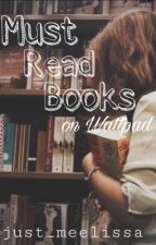Must Read Books  by just_meelissa