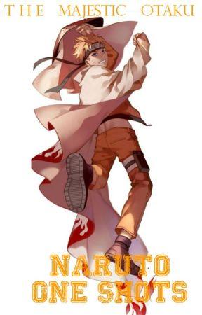 Naruto [One Shots] - Naruto x Reader - Wattpad