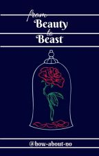 From Beauty to Beast by how-about-no