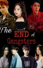 The End of Gangsters by AikoMendes94