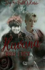 """Havana"" BBH   PCY by -FullOfHobi-"