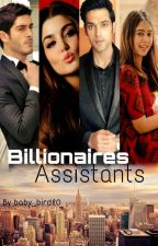 Billionaires Assistants  by baby_bird80