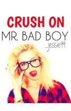 Crush On Mr. Bad Boy by snoopy_09
