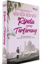 RINDU YANG TERLARANG ... by UmieNadzimah2015