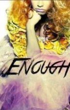 Enough by Smookieb