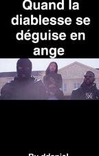 Quand La Diablesse ,se Déguise En Ange 🔪 by Queenluba
