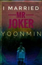 I married mr joker by warda_mustafa