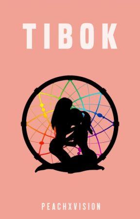 Tibok by peachxvision