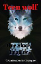 Teen wolf (short) OneShots by PaulWalkerisAvampire