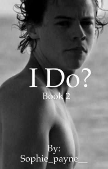 I do? (Book 2)