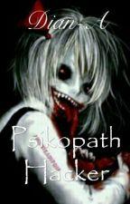 Psikopath Hacker by Deean-357