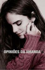 opiniões da Amanda. by leviosagrimes
