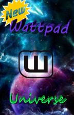 New Wattpad Universe by LightNax