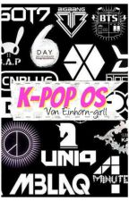 K-POP One Shots by Einhorn-girll