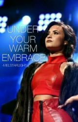 Under Your Warm Embrace - Eli Goldsworthy *Being Edited* by melstarlight