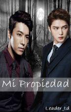 MI PROPIEDAD [terminado]  by Leader_td