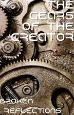 The Colored Gears of the Creator by Broken-Reflections