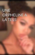 UNE ORPHELINE A LA TESS by cicidu10213