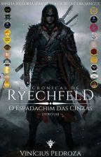 As Crônicas de Reichfield: O Slayer de Fogo - Livro Um by ViniPedroza