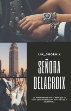 Señora Delacroix #1 by Lin_Phoenix
