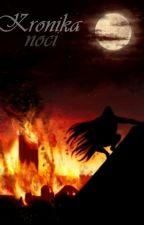 Kronika noci by Alexis-Reaper
