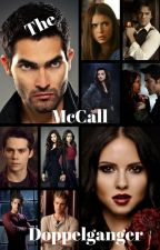 The McCall Doppelganger (TVD/TW) by insaneredhead