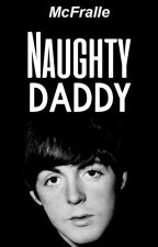 Naughty Daddy. [McLennon] editando by McFralle