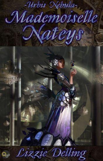 Urbis Nebula - Mademoiselle Nateys