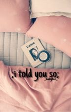 i told you so ; by kookietrae